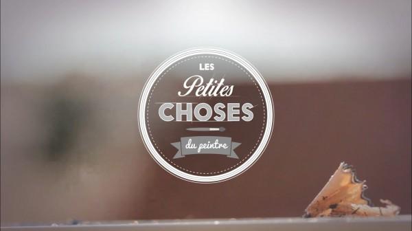 Vidéo Les Petites Choses… du peintre